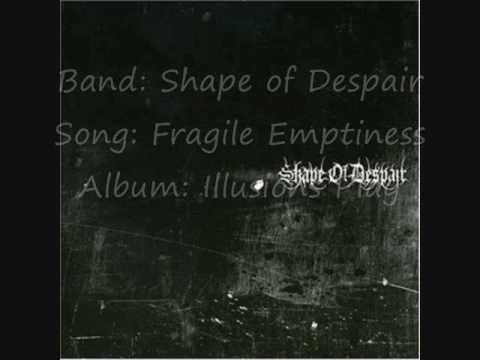 Shape Of Despair - Fragile Emptiness