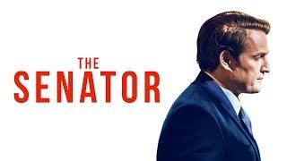 The Senator   UK Trailer (2018)   Jason Clarke   Kate Marra   Thriller