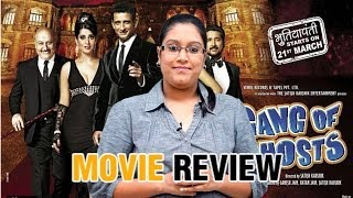 Bhuter Bhabishyat - Gang Of Ghosts Movie Review By Shikha Bhatnagar