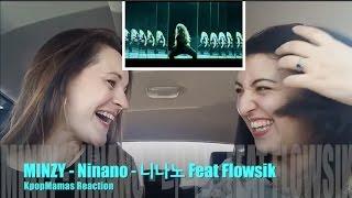 2 Moms Kpop Reaction - Minzy Ninano Feat. Flowsik Reaction 공민지 니나노  플로우식