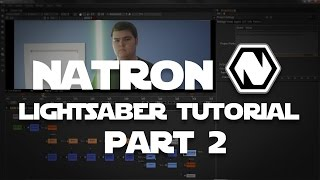 Lightsaber Tutorial with Natron: Node-Based Compositor Part 2