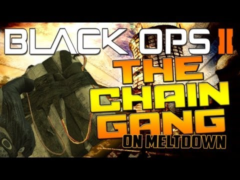 The Chain Gang on Meltdown (Insane C4 Chain Kills in Black Ops 2)