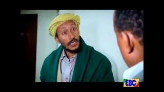 Yebet sira EBC Drama Series part 30 #EBC