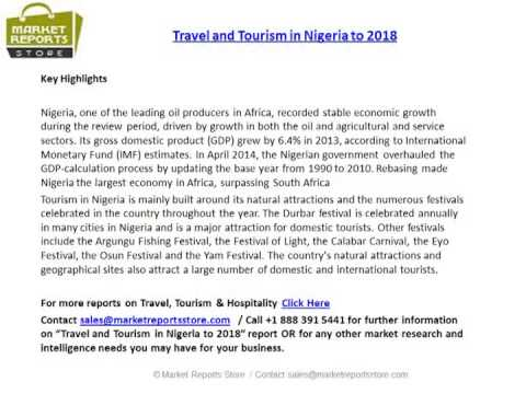 Nigeria Travel and Tourism Industry Landscape and Advancements to 2018