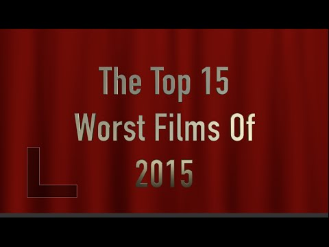 The Top 15 Worst Films Of 2015