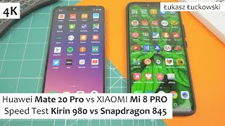 Huawei Mate 20 Pro vs XIAOMI Mi 8 PRO  ❗❗❗ | Speed Test | Kirin 980 vs Snapdragon 845