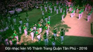 Đội nhạc kèn Võ Thành Trang - Giải Nhất cấp Quận lần thứ 13