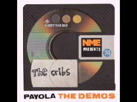 The Cribs Payola The Demos. Full album.
