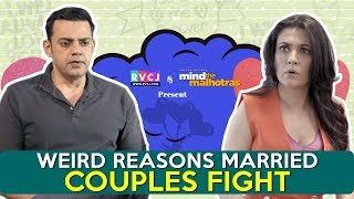 Weird Reasons Married Couples Fight | Ft. Cyrus Sahukar & Mini Mathur | RVCJ