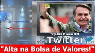 "Bolsonaro comemora: ""alta na bolsa de valores!"""