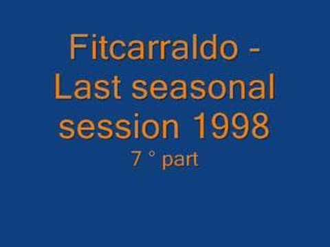 Fitzcarraldo - Chiusura 1998 ( 7° part )