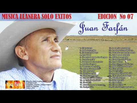 MUSICA LLANERA SOLO EXITOS EDICION 07 JUAN FARFAN