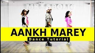Aankh Marey Dance Tutorial | SIMMBA | Aankh Marey Easy Dance Choreography | FITNESS DANCE with RAHUL