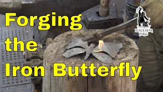 Forging the Iron Butterfly - Butterfly part 2