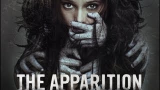 The Apparition - The Apparition - The Movie Review (2012) *SPOILERS*