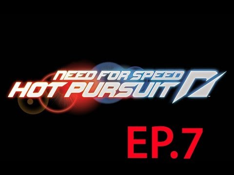 Lets Play Need For Speed Hot Pursuit Ep.7