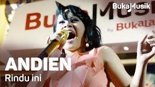 download lagu Bukamusik: Andien - Rindu Ini gratis