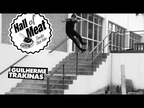 Hall of Meat: Guilherme Trakinas