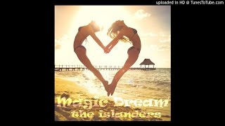 Magic Dream by The Islanders - Chris Sanders and Ralito Kinsey