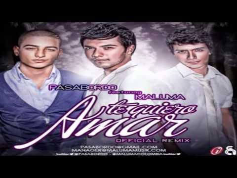 Pasabordo Ft. Maluma - Te Quiero Amar (Official Remix) 2013
