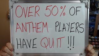 OVER 50% of ANTHEM PLAYERS Have Already QUIT THE GAME!!