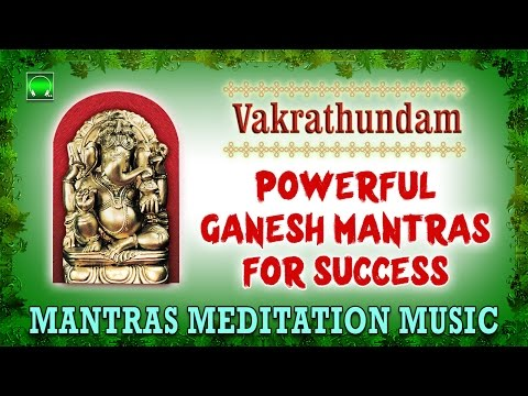 Vakrathundam   Ganesha meditation music   Mantras for success