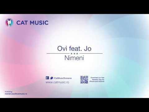Ovi feat. Jo - Nimeni (Official Single)