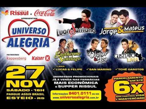 Gusttavo Lima canta Universo Alegria 2010