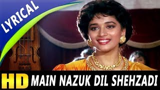 Main Nazuk Dil Shehzadi With Lyrics | Kavita Krishnamurthy | Pyar Ka Devta Songs | Madhuri Dixit