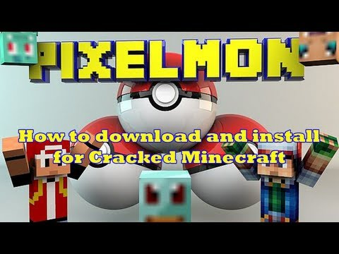 How to Install Pixelmon Mod for Cracked Minecraft