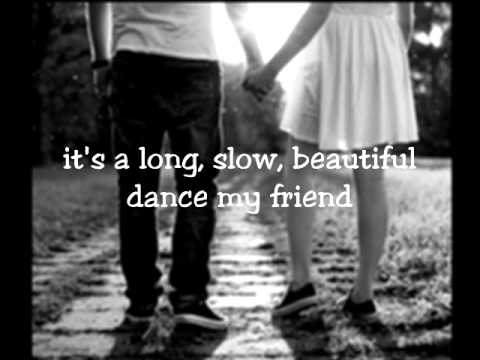 Rascal Flatts - Long Slow Beautiful Dance