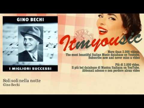 Gino Bechi – Soli soli nella notte – ITmYOUsic