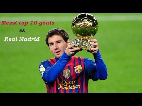 Lionel Messi top 10 goals vs real madrid
