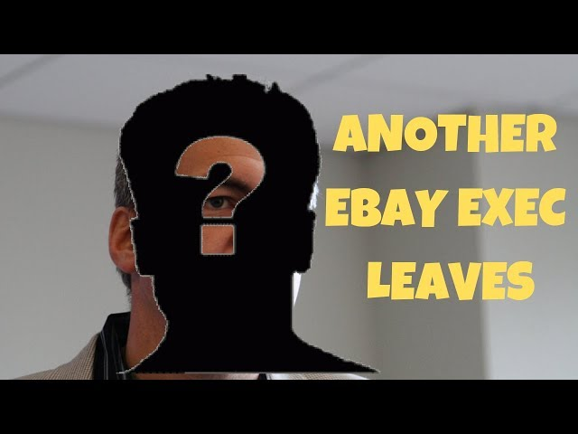 Invest in Yourself  Ebay Loses ANOTHER Exec.