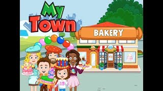 My Town: Bakery Part 1 - fun app game video for kids