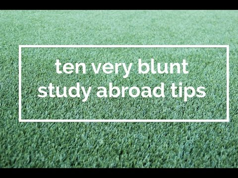 10 Very Blunt Study Abroad Tips