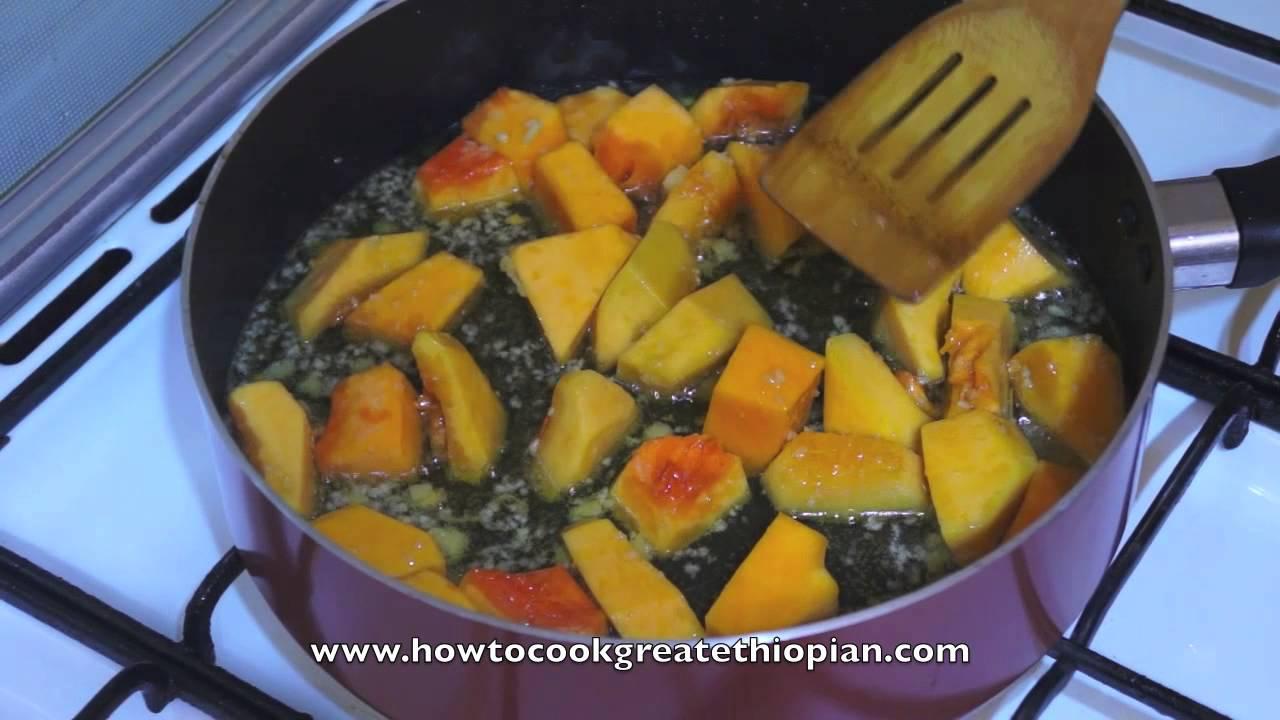 Ethiopian Food Pumpkin Chickpea Alicha Recipe Vegan Fasting Amharic English Duba Shimbra YouTube