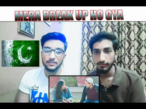 Reaction from Pakistan | Mera Break Up Ho Gya | PRANK From India|