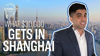 What $30,000 gets you in Shanghai | CNBC Reports