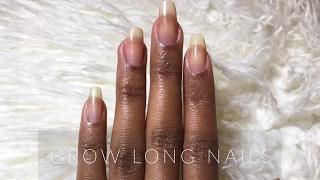 Grow LONG Nails   natural nail care