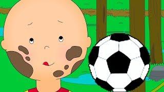 Caillou's Football game | Caillou soccer | Football cartoon | Full Episode | Cartoon movie 2018