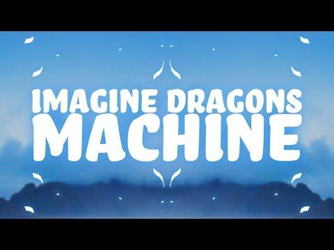 Imagine Dragons - Machine (Lyrics) 🎵 MP3