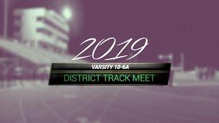 Garland ISD: District 10-6A Varsity Track Meet 2019