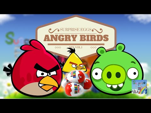 5 Surprise Eggs of Angry Birds - Mix Vol.1 // Fantastic Kinder Surprise Eggs of Angry Birds