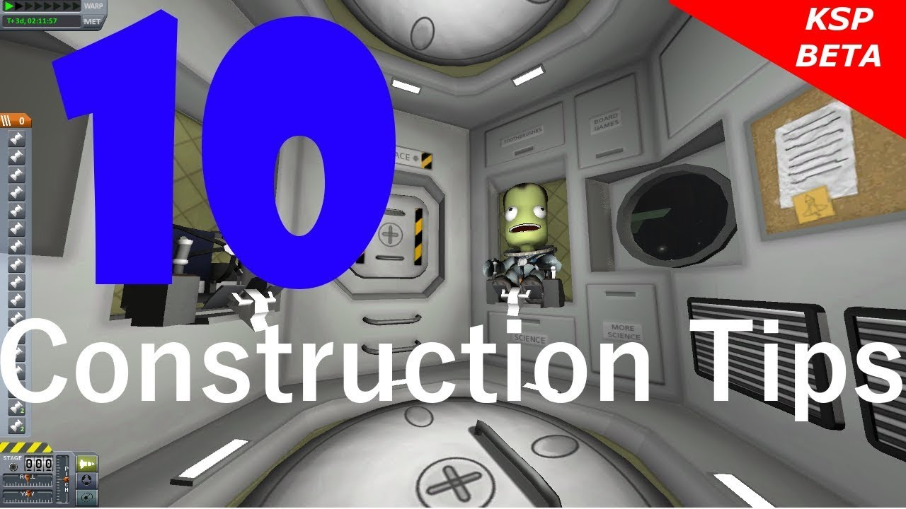 kerbal space program 10 construction tips youtube