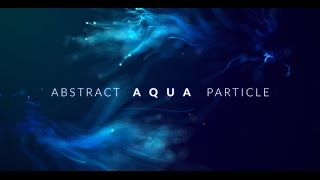 Abstract Aqua Particle - After Effects Template - Videohive