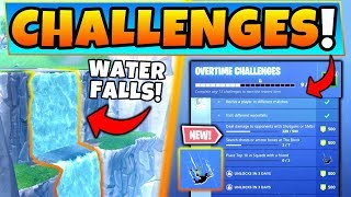 Fortnite WATERFALL LOCATIONS + *NEW* OVERTIME Challenges Guide! (Battle Royale Update)