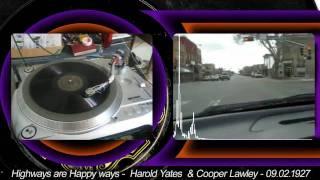 Harold Yates - Highway Are Happy Ways - 1927