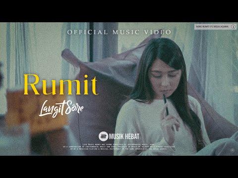 LANGIT SORE - RUMIT [OFFICIAL MUSIC VIDEO]