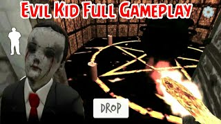 Anak kecil jahat - new update EVIL KID the horror game full gameplay versi 1.1.0